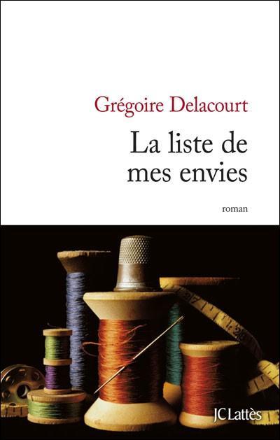 [Delacourt, Grégoire] La liste de mes envies 1202090728561308109416309