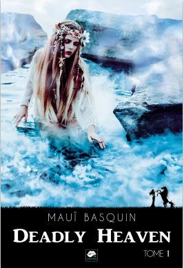 Deadly Heaven 1 - Mauï Basquin