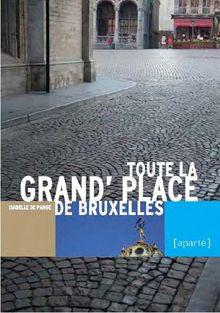 La Grand-Place de Bruxelles (Isabelle de Pange) 17030804334719075514904171