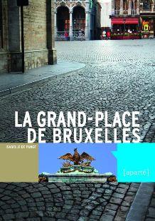 La Grand-Place de Bruxelles (Isabelle de Pange) 17030804334719075514904172