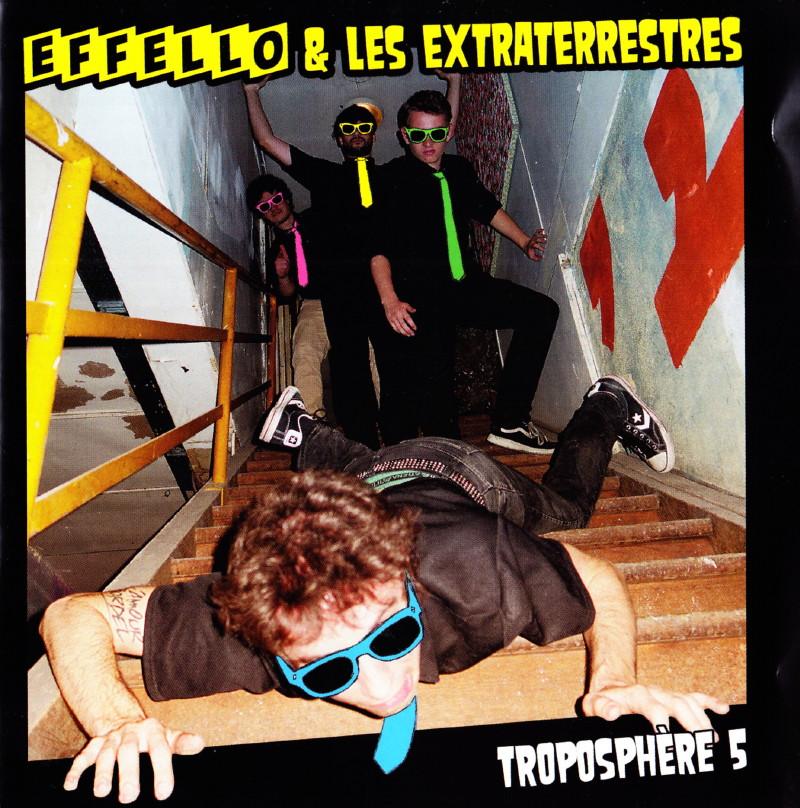 "EFFELLO & LES EXTRATERRESTRES, ""Troposphère 5"" (2016) : chronique 17030812091322355014903473"