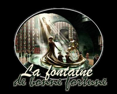 {JEU} La Fontaine de Bonne Fortune 17030903354922555414905973