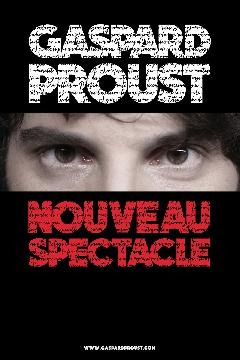 Album GASPARD PROUST - Image GaspardProust-Nouveau_spectacle-s