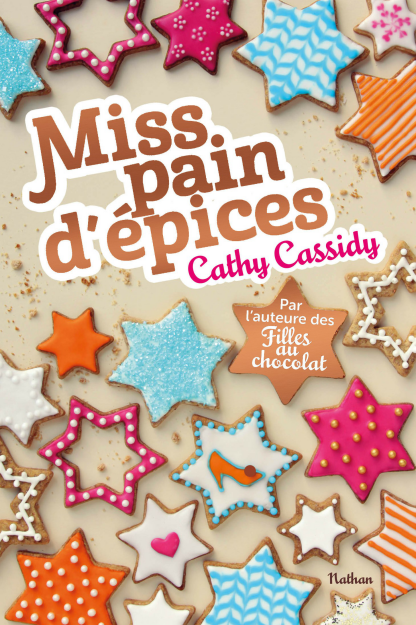 Miss Pain d'epices Cathy Cassidy