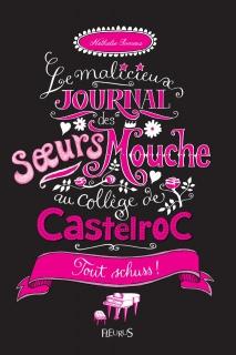 Le Malicieux journal des sœurs Mouche - Tout schuss T3