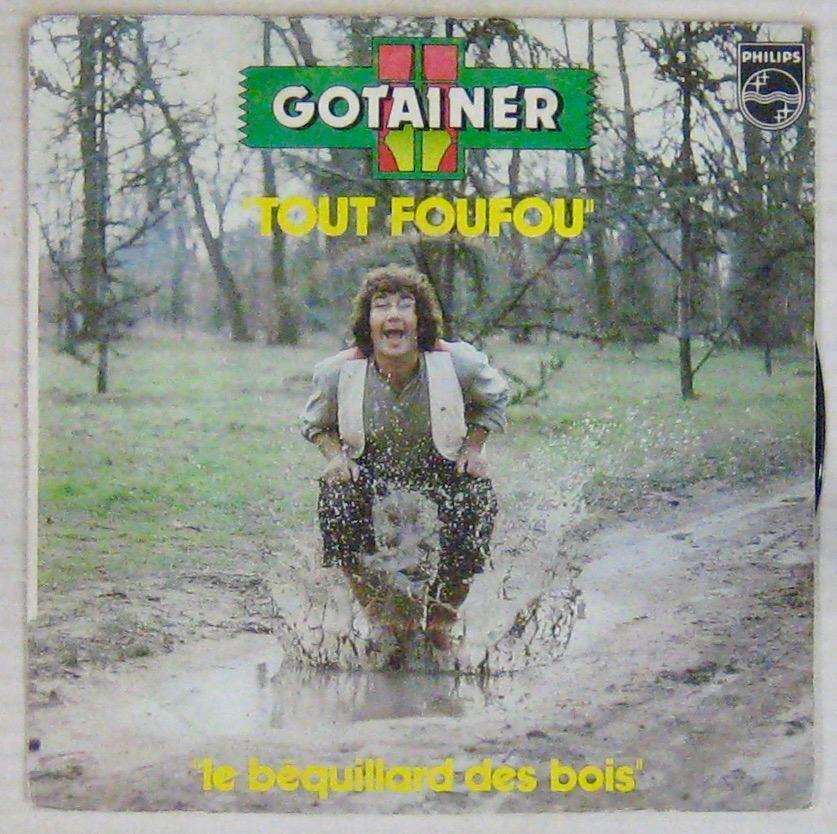 GOTAINER RICHARD - Tout Foufou - 45T (SP 2 titres)