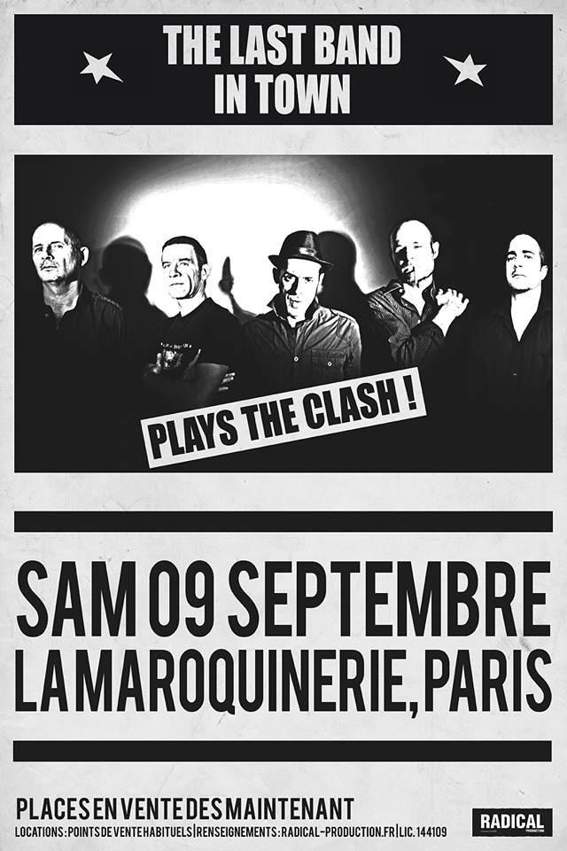 "THE LAST BAND IN TOWN ""plays THE CLASH!"" 09/09/2017 La Maroquinerie (Paris) : compte rendu 17100105054122355015296761"