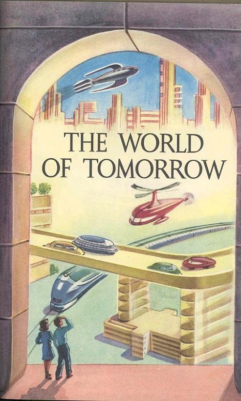 RÉTROFUTURISME - The World of Tomorrow dans Rétrofuturisme 17111208502415263615365502